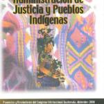 Administración de justicia y pueblos Indígenas
