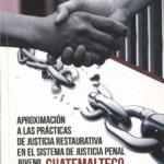 Aproximación a las practicas de justicia restaurativa en el sistema de justicia juvenil
