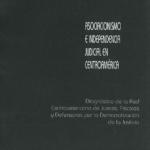 Asociacionismo e Independencia Judicial en Centroamérica