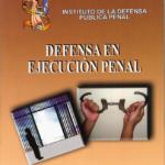 Defensa en ejecución penal