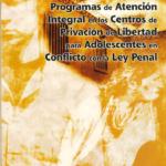 Diagnostico Sobre Programa de Atención Integral en los Centros de Privación de Libertad para Adolescentes en Conflictos con la ley Penal