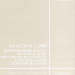 Guatemala 2000 Biblio- Hemeprografias recopilaciones documentales y legales e informes Sobre DH