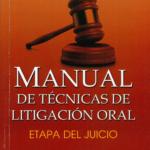 Manual de técnicas de litigación oral, etapa del juicio